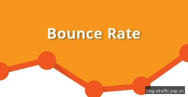 Bounce Rate là gì? - Bounce Rate - Phát triển website