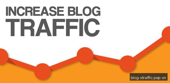 7 cách giúp bạn tăng lưu lượng truy cập cho blog - blog lưu lượng truy cập - Thủ thuật Blog