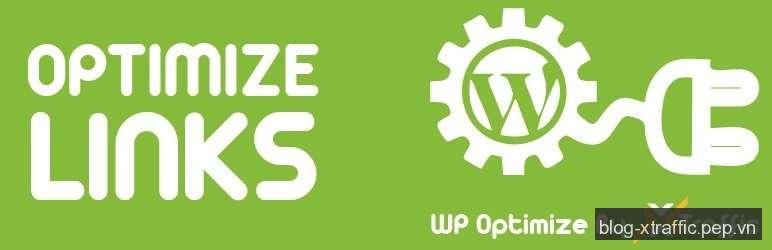 Plugin xây dựng liên kết nội bộ (internal links) cho WordPress - internal links liên kết nội bộ WordPress WordPress Plugin WP Optimize By xTraffic - Wordpress