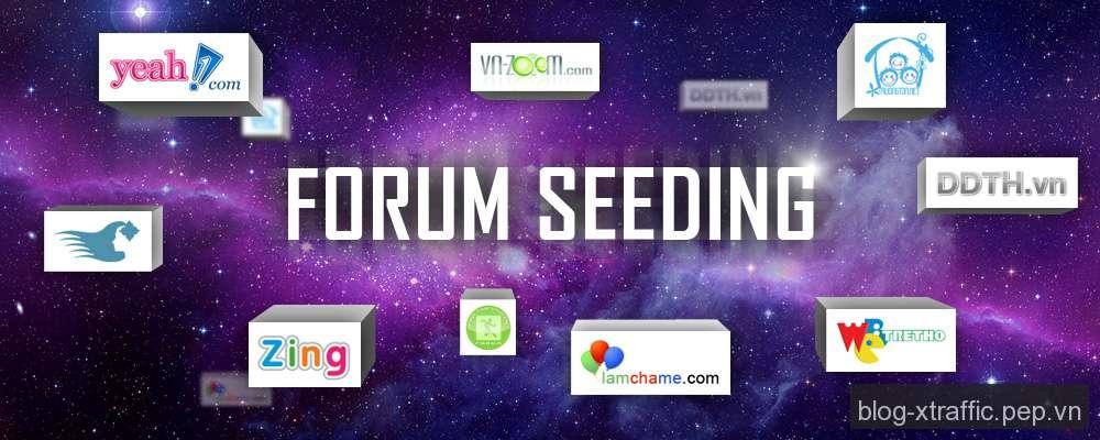 Một số kiến thức về Forum Seeding - Forum Forum Seeding Online Seeding Seeding - Digital Marketing